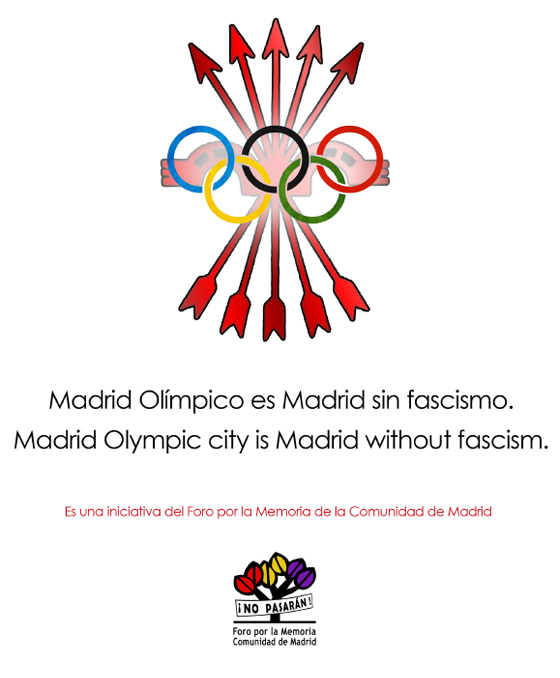 """Madrid olímpico es Madrid sin fascismo"". ""Madrid Olympic city is Madrid without fascism"""